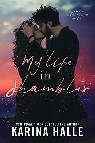 My Life in Shambles: A Standalone Romance (English Edition) (Halles Les)