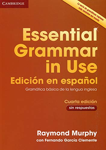 Essential Grammar in Use Book without answers Spanish edition 4th Edition