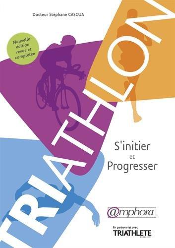 Triathlon - S'initier et progresser