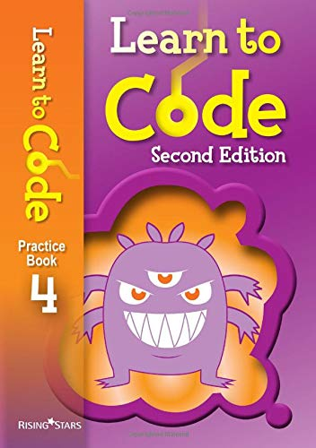 Learn to Code Practice Book 4 Second Edition