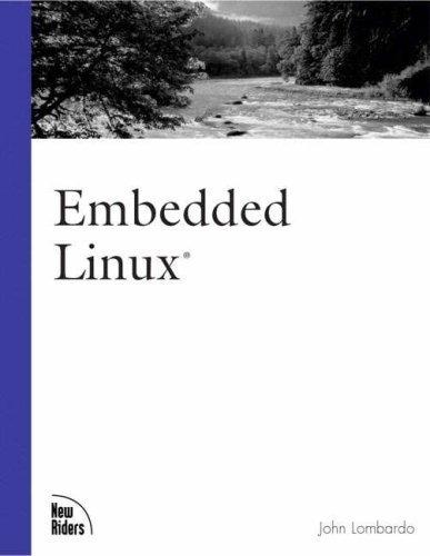 Embedded Linux by John Lombardo (2001-07-15)