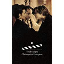 Total Eclipse by Christopher Hampton (1996-01-03)