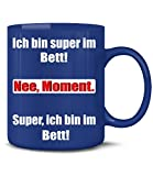 ICH BIN SUPER IM BETT - NEE MOMENT 5093(Blau)