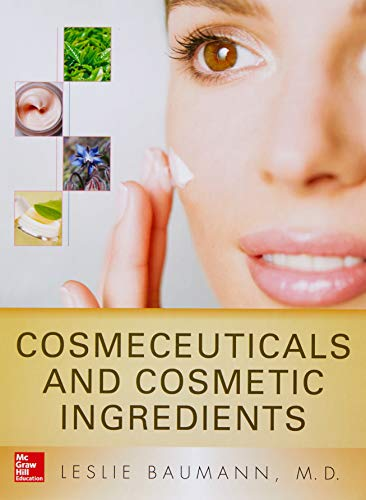 Cosmeceuticals and Cosmetic Ingredients por Leslie Baumann