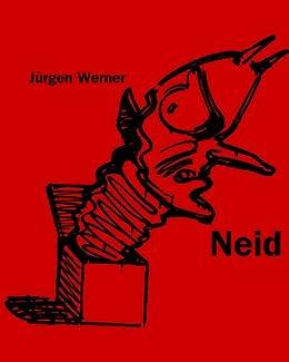 Neid (Die sieben Todsünden 3) von [Werner, Jürgen]