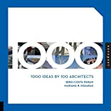 1000 Ideas by 100 Architects by Sergi Costa Duran (2009-11-15)