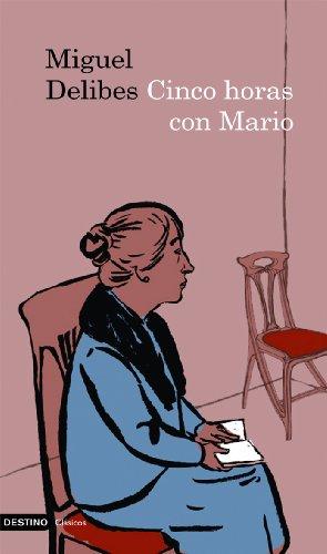 Cinco horas con Mario por Miguel Delibes