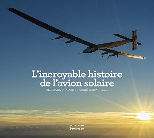 L'Incroyable Histoire de l'avion solaire