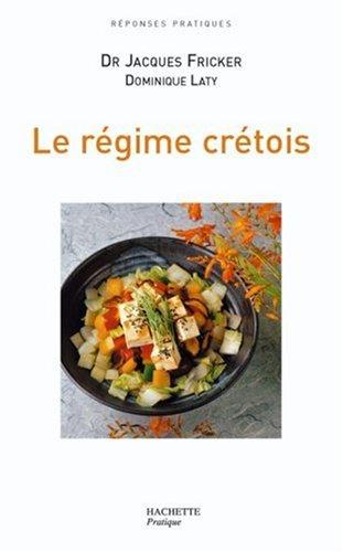 Le régime crétois par Jacques Fricker, Dominique Laty