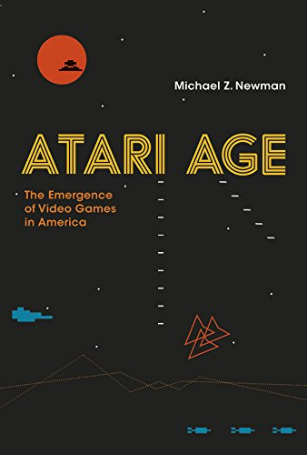 Atari Age: The Emergence of Video Games in America (Mit Press)