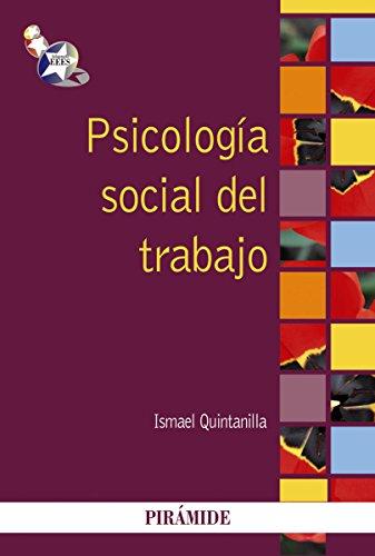 Psicología social del trabajo por Ismael Quintanilla