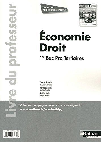Economie et Droit 1re Bac Pro 3 ans Tetiaires - Livre du professeur by Martine Deconinck (2011-08-20)