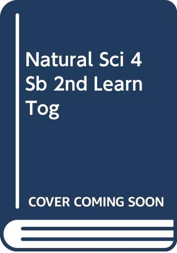 Natural Sci 4 Sb 2nd Learn Tog (BYME)