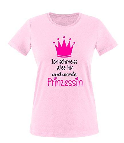 Luckja Ich schmeiss alles hin und werde Prinzessin Damen Rundhals T-Shirt Rosa/Schwarz/Neonpink