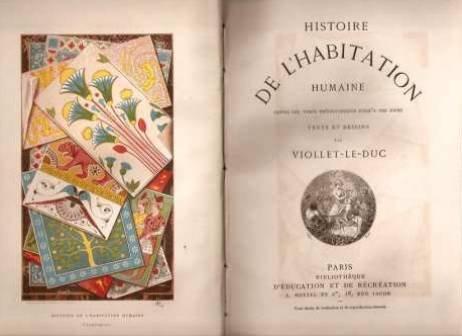 histoire de l'Habitation humaine par Viollet-le-Duc
