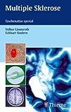 Multiple Sklerose: Taschenatlas spezial - Volker Limmroth, Eckhart Sindern