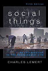 Social Things: An Introduction to the Sociological Life, 5th Edition