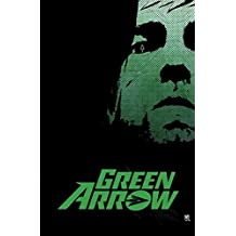 Green Arrow By Jeff Lemire & Andrea Sorrentino Deluxe Edition by Jeff Lemire (2016-01-05)