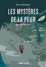 Les Mystères de la peur par  Pellegrino/Farnos