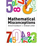 [Mathematical Misconceptions: A Guide for Primary Teachers] [by: Anne D. Cockburn]