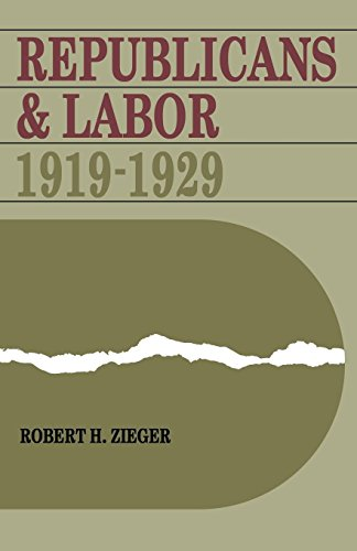 Republicans and Labor: 1919-1929