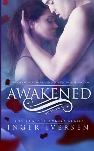 Awakened: Few Are Angels: Volume 2