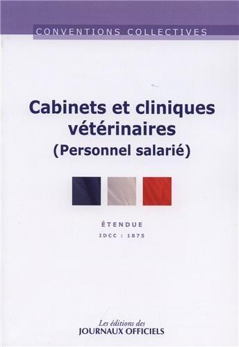 Cabinets cliniques vétérinaires / IDCC 1875