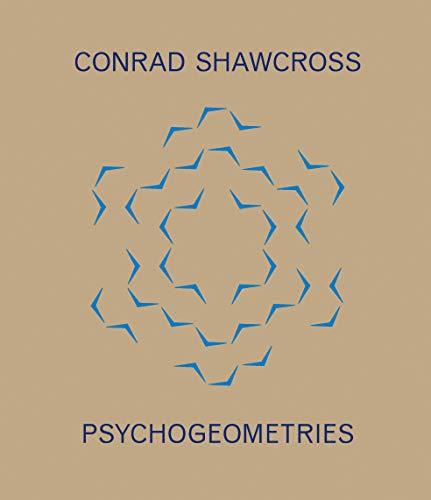 Psychogeometries por Conrad Shawcross