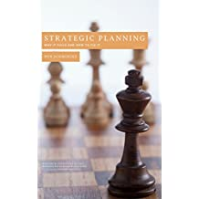 Strategic Planning: Why It Fails and How To Fix It, An 8-Volume Comprehensive Guide to Strategy Creation and Management