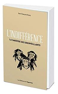 L'indifférence par Jean-François Bossy