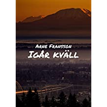 Igår kväll (Swedish Edition)