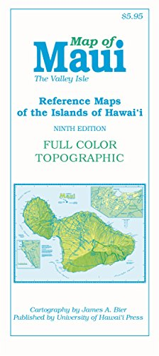 Map of Maui: The Valley Isle, 9th Edition (Reference Maps of the Islands of Hawai'i) por James A. Bier