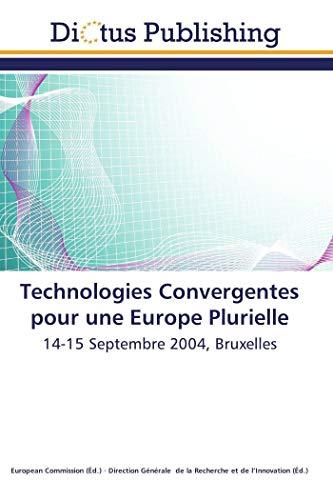 Technologies convergentes pour une europe plurielle par Collectif