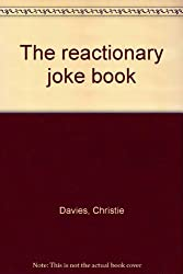 THE REACTIONARY JOKE BOOK