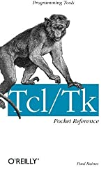 Tcl/Tk Pocket Reference by Paul Raines (1998-11-07)