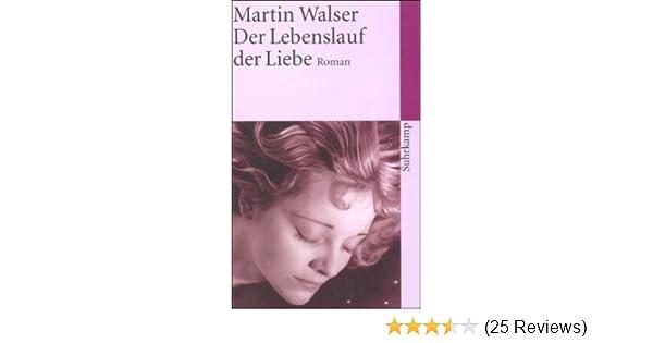 Der Lebenslauf Der Liebe Roman Suhrkamp Taschenbuch Amazonde