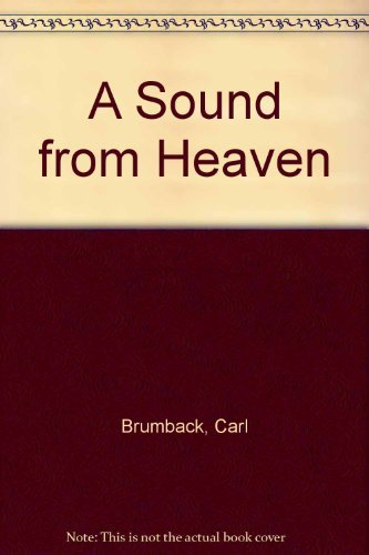 A Sound from Heaven by Carl Brumback (1977-12-02)