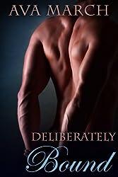 Deliberately Bound (English Edition)