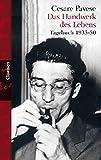 Das Handwerk des Lebens: Tagebuch 1935-50