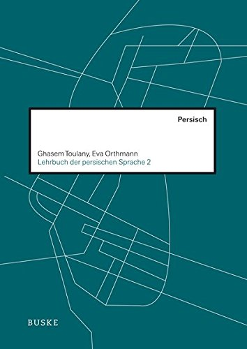 Lehrbuch der persischen Sprache 2