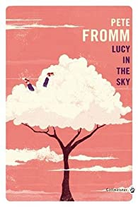 Lucy in the sky par Pete Fromm
