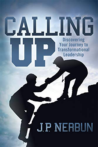 Calling Up: Discovering Your Journey to Transformational Coaching (English Edition)