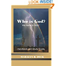 Who Is God?: His Name is Holy.