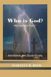 Who Is God?: His Name is Holy. (English Edition)