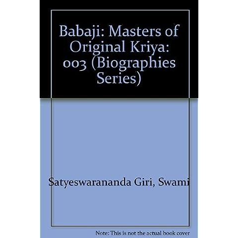 Babaji: Masters of Original Kriya: 003 (Biographies Series)