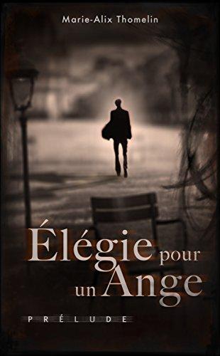 Élégie pour un ange: Prélude pdf
