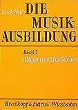 Die besten Musiktheorie Bücher - Die Musikausbildung, Bd.1, Allgemeine Musiklehre Bewertungen