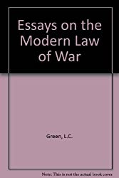 Essays on the Modern Law of War