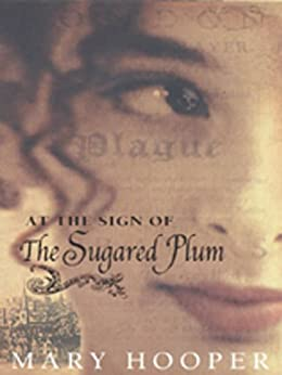 At the Sign Of the Sugared Plum by [Hooper, Mary]