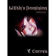 Lilith's Dominion: A Novelette
